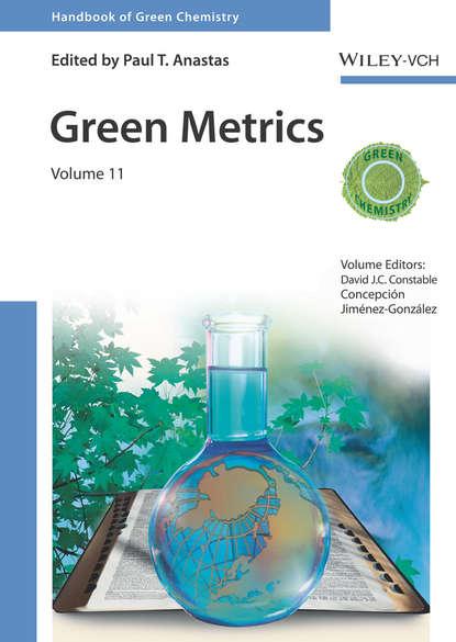 Фото - Paul T. Anastas Green Metrics neil maiden enterprise innovation from creativity to engineering