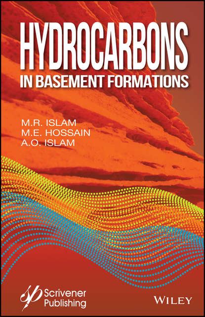 Фото - M. Hossain E. Hydrocarbons in Basement Formations mohammed haroun electrokinetics for petroleum and environmental engineers