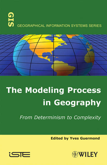 Yves Guermond The Modeling Process in Geography derek gregory ron martin grahame smith human geography society space and social science