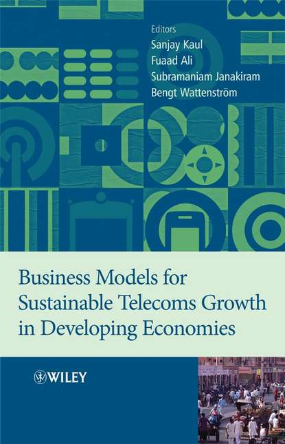 Sanjay Kaul Business Models for Sustainable Telecoms Growth in Developing Economies linda richards creating connections in the developing brain