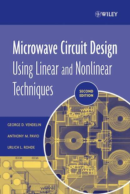 Ulrich Rohde L. Microwave Circuit Design Using Linear and Nonlinear Techniques andrei grebennikov rf and microwave transistor oscillator design