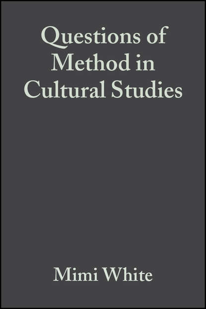 Mimi White Questions of Method in Cultural Studies metaphors blends and cultural associations in advertising