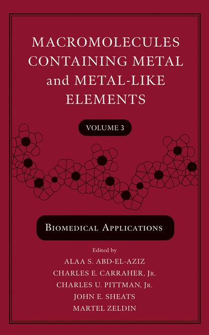 Martel Zeldin Macromolecules Containing Metal and Metal-Like Elements, Volume 3 ian manners frontiers in transition metal containing polymers