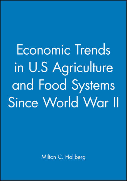 Milton Hallberg C. Economic Trends in U.S Agriculture and Food Systems Since World War II mashell chapeyama organisational democracy in the agriculture sector in zimbabwe scope practicality and benefits