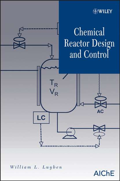 William Luyben L. Chemical Reactor Design and Control nuclear power plant design using gas cooled reactors