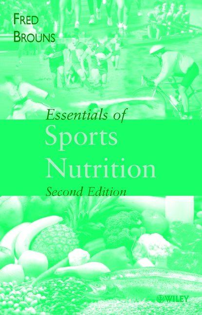 Фото - Fred Brouns Essentials of Sports Nutrition athletes baidu