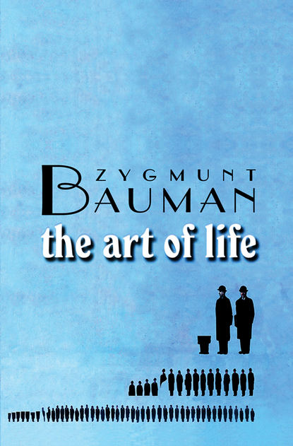 Zygmunt Bauman The Art of Life baby professor weather we like it or not cool games to play on a cloudy day