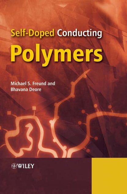 Michael Freund S. Self-Doped Conducting Polymers ian manners frontiers in transition metal containing polymers