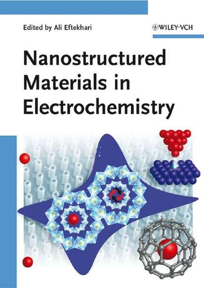 Yury Gogotsi Nanostructured Materials in Electrochemistry arvydas survila electrochemistry of metal complexes