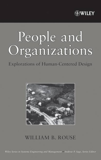 William Rouse B. People and Organizations william rouse b people and organizations