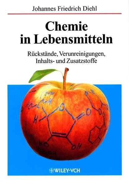 Johannes Diehl Friedrich Chemie in Lebensmitteln reimar pohlman untersuchungen uber ein prufverfahren fur oberflachenrisse an zylindrischen metallischen pruflingen mit hilfe beruhrungslos elektrodynamisch gesendeter und empfangener oberflachenwellen