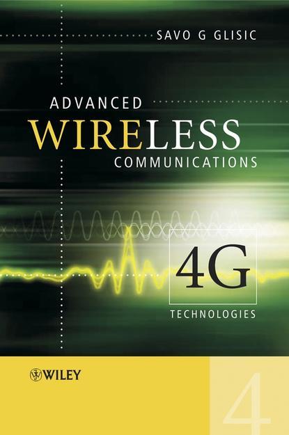 Savo Glisic G. Advanced Wireless Communications xuefeng yin propagation channel characterization parameter estimation and modeling for wireless communications
