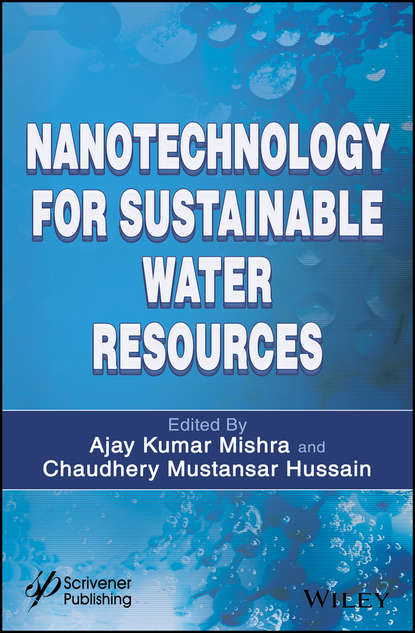 Ajay Mishra Kumar Nanotechnology for Sustainable Water Resources