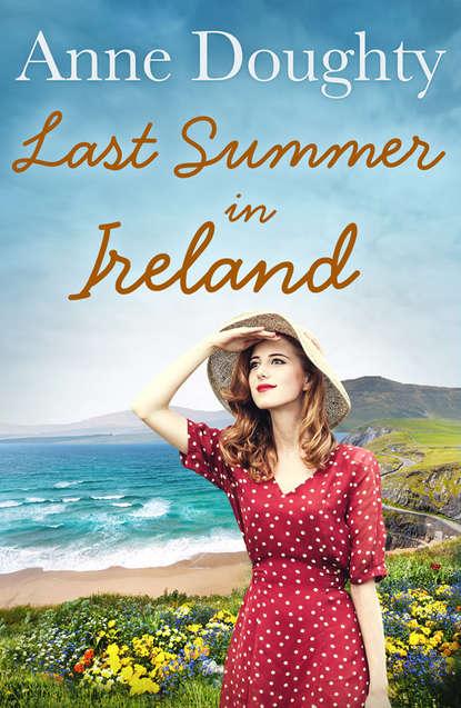 Anne Doughty Last Summer in Ireland louise doughty mroczny zaułek