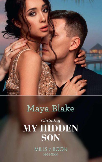 Maya Blake Claiming My Hidden Son our hearts will burn us down