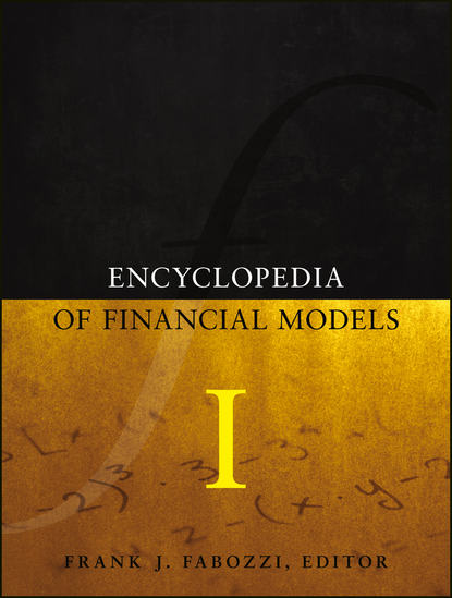 Frank J. Fabozzi Encyclopedia of Financial Models, Volume I avraam isayev i encyclopedia of polymer blends volume 1 fundamentals