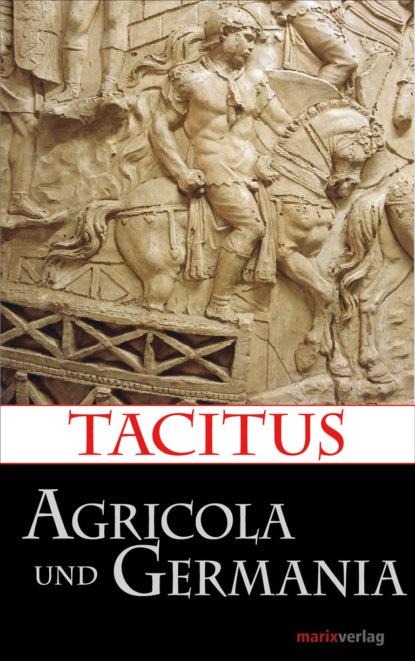Tacitus Agricola und Germania недорого