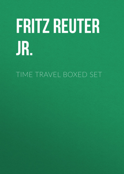 Фото - Fritz Reuter Leiber Jr. TIME TRAVEL Boxed Set fritz reuter leiber sf ultimate collection 20 time travel