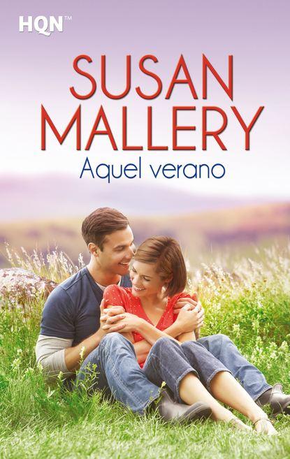 Фото - Susan Mallery Aquel verano susan mallery finding perfect