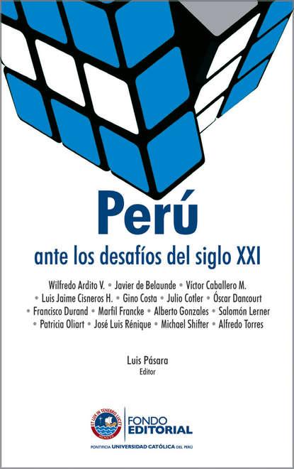 Группа авторов Perú ante los desafíos del siglo XX фото