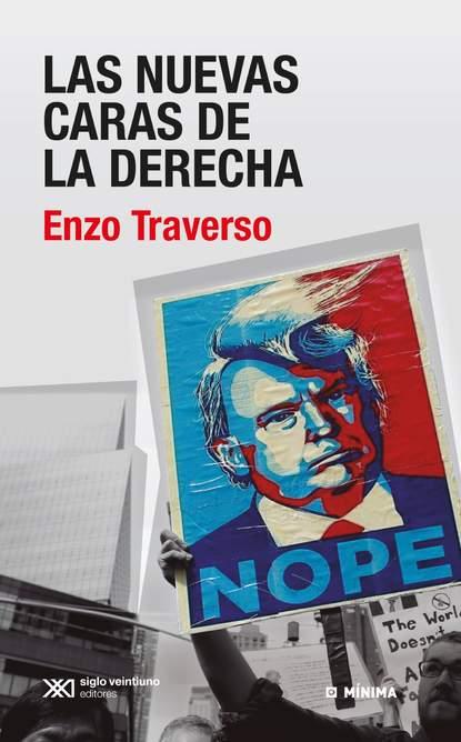 Enzo Traverso Las nuevas caras de la derecha недорого