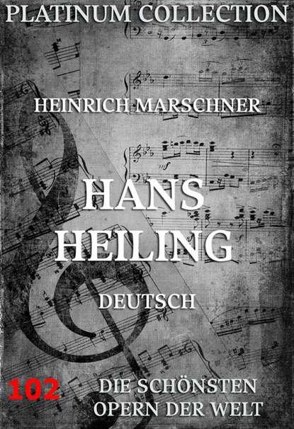 Heinrich Marschner Hans Heiling h marschner der babu op 98