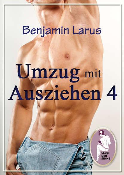 Benjamin Larus Umzug mit Ausziehen (Teil 4) недорого