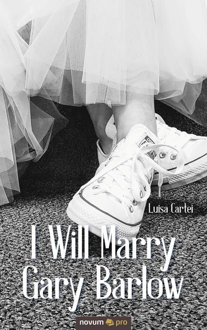 Luisa Cartei I Will Marry Gary Barlow недорого