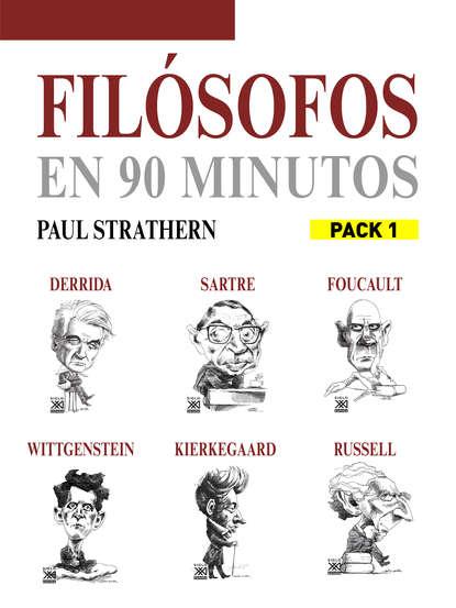 Paul Strathern En 90 minutos - Pack Filósofos 1 paul strathern en 90 minutos pack filósofos 2