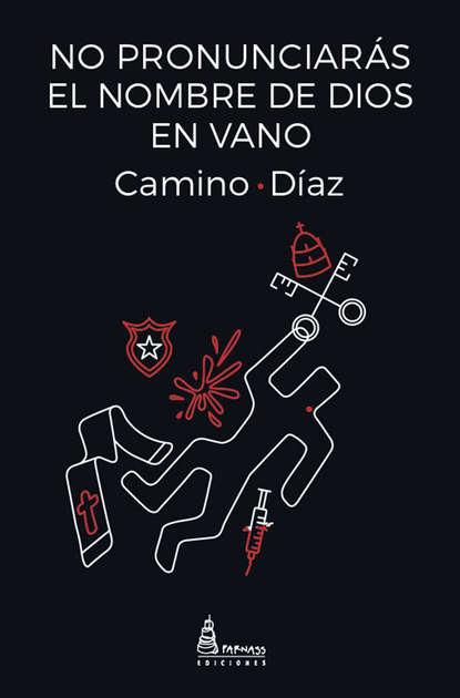Фото - Camino Díaz No pronunciarás el nombre de Dios en vano велосипед commencal el camino girly 2014
