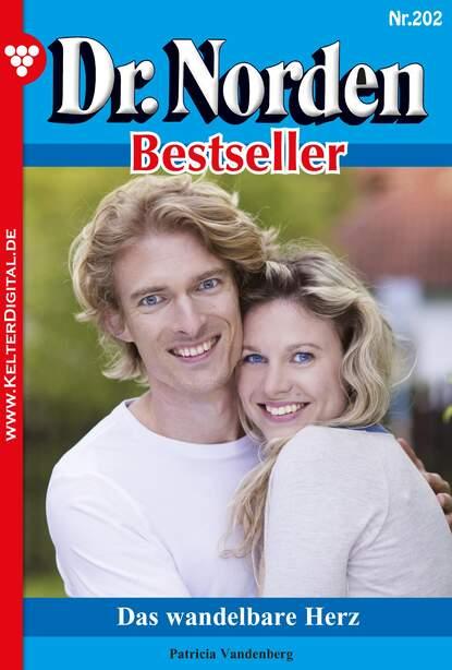Patricia Vandenberg Dr. Norden Bestseller 202 – Arztroman недорого