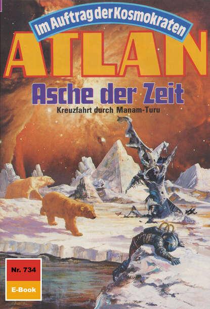 H.G. Ewers Atlan 734: Asche der Zeit h g ewers atlan 681 das spielhöllenschiff