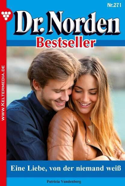 Patricia Vandenberg Dr. Norden Bestseller 271 – Arztroman недорого