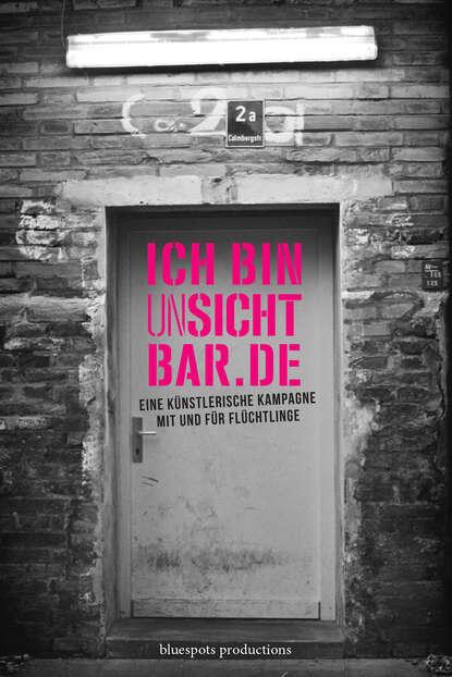 Фото - Группа авторов ICH BIN unSICHTBAR.DE claudio honsal ich bin was ich bin