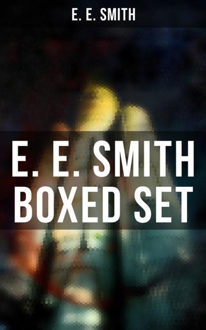 Фото - E. E. Smith E. E. SMITH Boxed Set e e first lensman