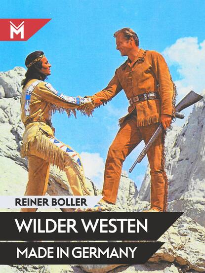 Reiner Boller Wilder Westen made in Germany