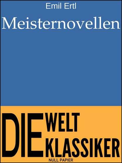 Emil Ertl Meisternovellen