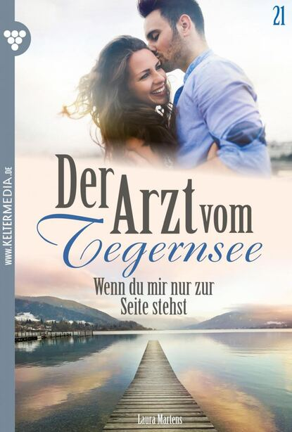 Laura Martens Der Arzt vom Tegernsee 21 – Arztroman недорого