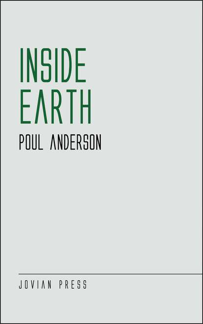 Poul Anderson Inside Earth poul anderson three hearts and three lions