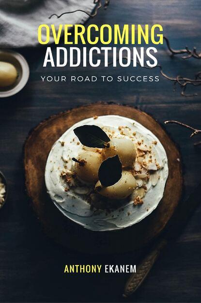 Anthony Ekanem Overcoming Addictions anthony ekanem living big on a small budget