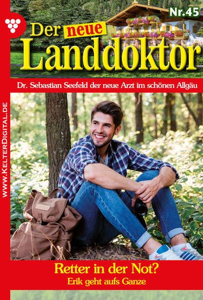 Фото - Tessa Hofreiter Der neue Landdoktor 45 – Arztroman tessa hofreiter der neue landdoktor 72 – arztroman