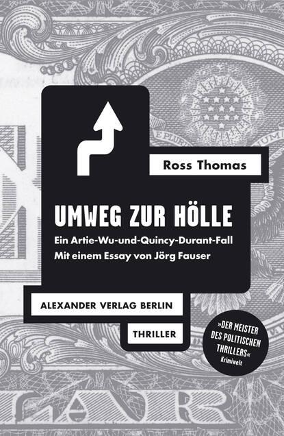 Ross Thomas Umweg zur Hölle thomas herold wege zur unsterblichkeit