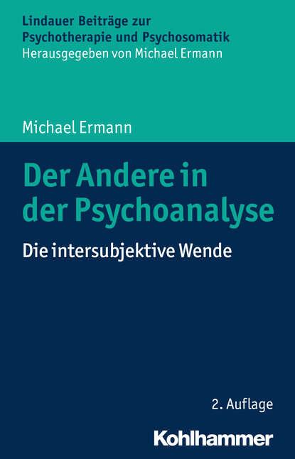 Michael Ermann Der Andere in der Psychoanalyse недорого