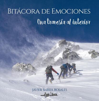 Javier Barra Rosales Bitácora de emociones juliana del pópolo bitácora de almas