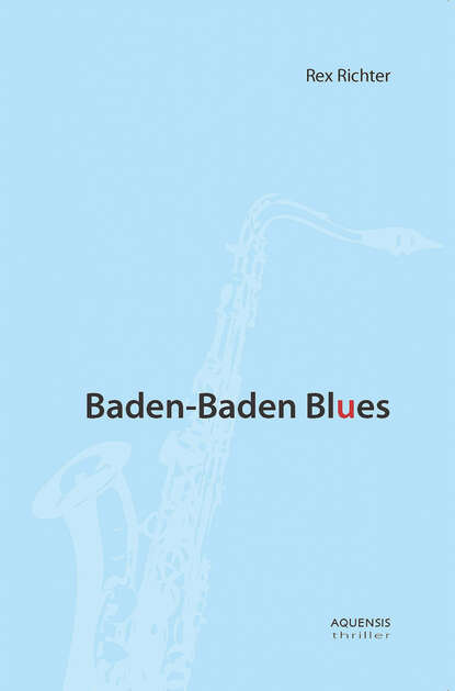 Rex Richter Baden-Baden Blues полусапоги baden baden ba993awbvzh6