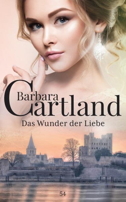 Фото - Barbara Cartland Das Wunder der Liebe barbara cartland im garten der liebe