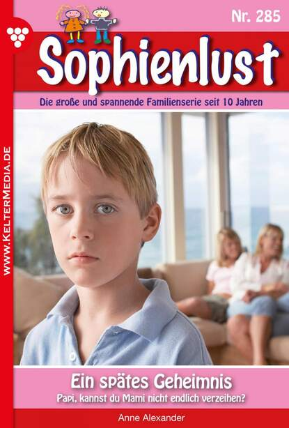 Anne Alexander Sophienlust 285 – Familienroman недорого