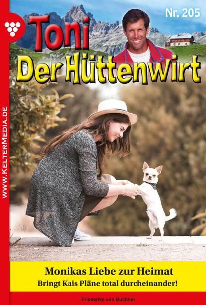 Friederike von Buchner Toni der Hüttenwirt 205 – Heimatroman friederike von buchner toni der hüttenwirt 209 – heimatroman