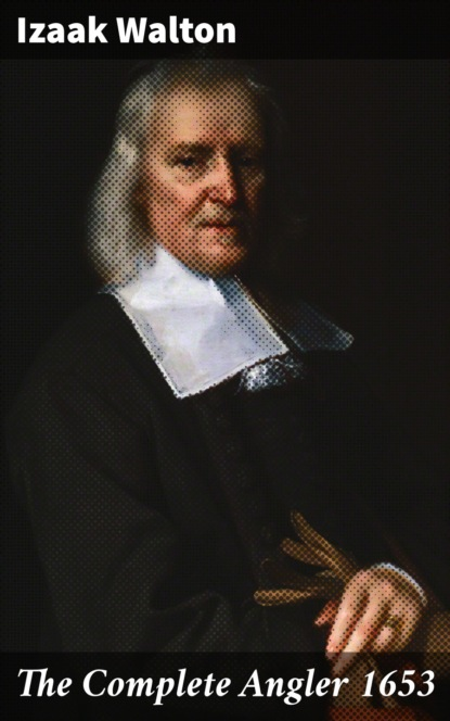 Izaak Walton The Complete Angler 1653 недорого