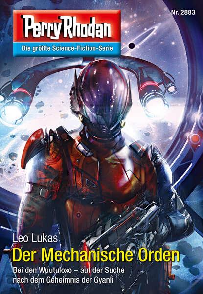 Leo Lukas Perry Rhodan 2883: Der Mechanische Orden недорого